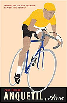 anquetil alone - paul fournel