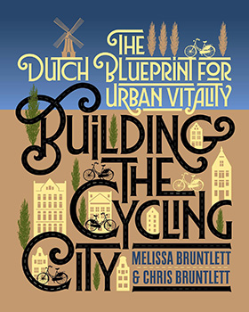 building the cycling city - bruntlett