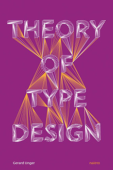 the theory of type design - gerard unger